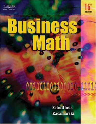 Business Math  16th 2006 (Revised) 9780538440523 Front Cover