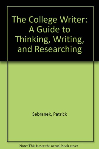 College Writer : A Guide to Thinking, Writing, and Researching 2nd 2007 9780618742523 Front Cover