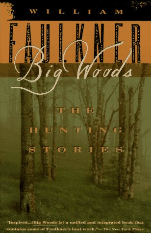 Big Woods The Hunting Stories N/A edition cover