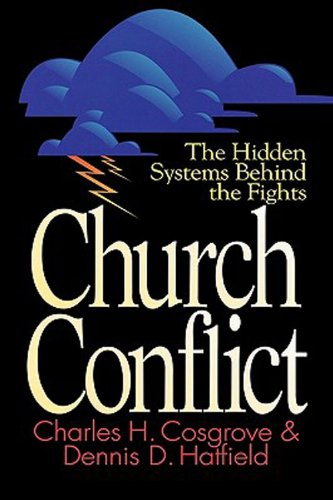 Church Conflict The Hidden Systems Behind the Fights N/A 9780687081523 Front Cover