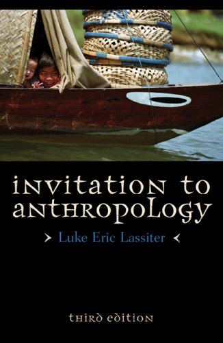 Invitation to Anthropology  3rd 2009 (Revised) 9780759111523 Front Cover