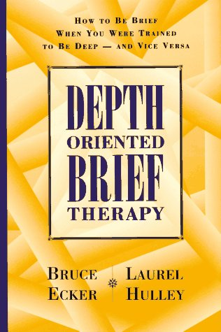 Depth Oriented Brief Therapy How to Be Brief When You Were Trained to Be Deep and Vice Versa  1996 edition cover