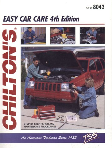 Chilton's Easy Car Care 4th 1998 (Revised) edition cover