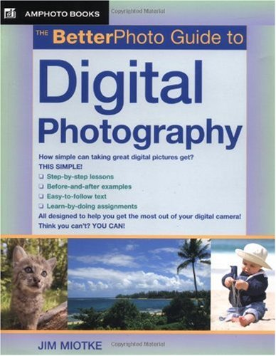 Betterphoto Guide to Digital Photography   2005 edition cover