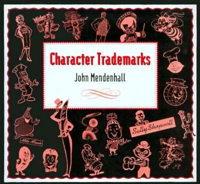 Character Trademarks   1990 9780877017523 Front Cover