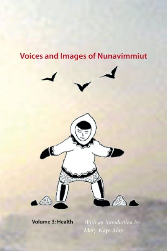 Voices and Images of Nunavimmiut: Health  2013 edition cover