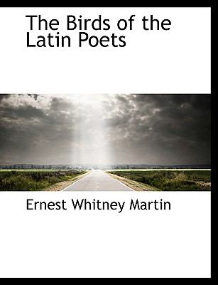 Birds of the Latin Poets N/A 9781113626523 Front Cover