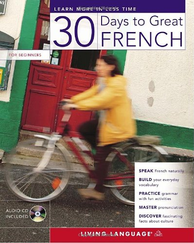 30 Days to Great French   2007 (Large Type) 9781400023523 Front Cover