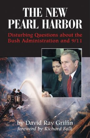 New Pearl Harbor Disturbing Questions about the Bush Administration and 9/11  2004 edition cover