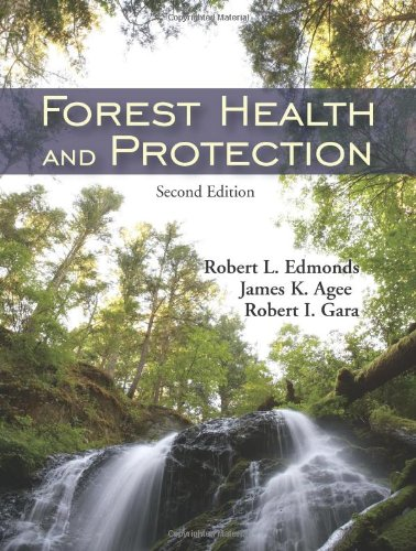 Forest Health and Protection  2nd 2010 9781577666523 Front Cover