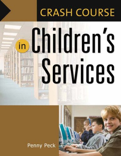 Crash Course in Children's Services   2006 9781591583523 Front Cover