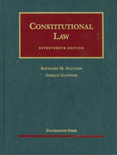 Constitutional Law  17th 2010 (Revised) 9781599417523 Front Cover