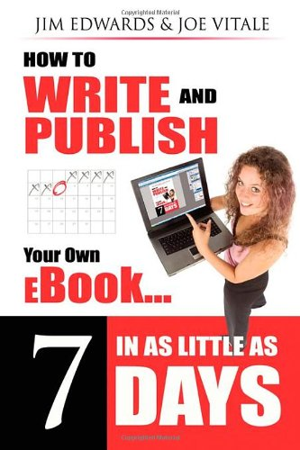 How to Write and Publish Your Own eBook in as Little as 7 Days How to Write and Publish Your Own Outrageously Profitable eBook in as Little 7 Days Even If You Can't Write, Can't Type and Failed High School English Class! N/A 9781600371523 Front Cover