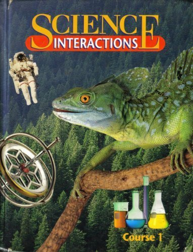 Science Interactions: First Course  1995 9780028267524 Front Cover