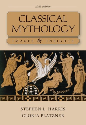 Classical Mythology Images and Insights 6th 2012 9780073407524 Front Cover