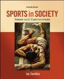 Sports in Society Issues and Controversies 11th 2015 9780078022524 Front Cover