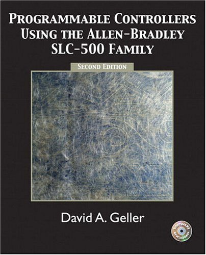 Programmable Controllers Using the Allen-Bradley SlC-500 Family  2nd 2005 (Revised) edition cover