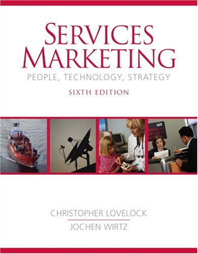 Services Marketing People, Technology, Strategy 6th 2007 (Revised) edition cover