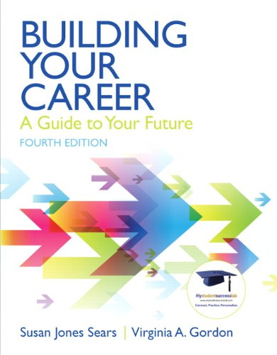 Building Your Career A Guide to Your Future 4th 2011 9780137084524 Front Cover