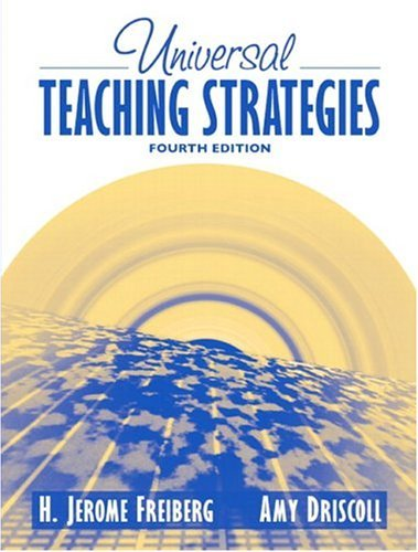 Universal Teaching Strategies, MyLabSchool Edition  4th 2005 (Revised) 9780205464524 Front Cover