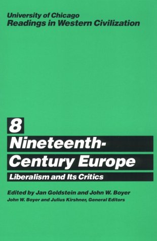 Nineteenth-Century Europe Liberalism and Its Critics  1988 (Reprint) edition cover