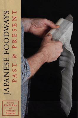 Japanese Foodways, Past and Present   2010 edition cover
