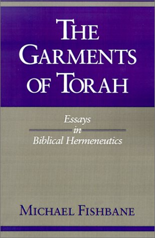 Garments of Torah Essays in Biblical Hermeneutics  1992 9780253207524 Front Cover