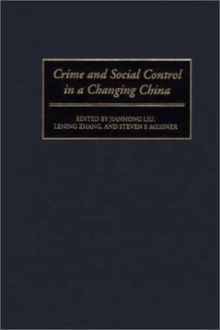 Crime and Social Control in a Changing China   2001 edition cover