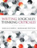 Writing Logically Thinking Critically:   2014 9780321926524 Front Cover