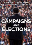 Campaigns & Elections: Rules, Reality, Strategy, Choice  2015 edition cover