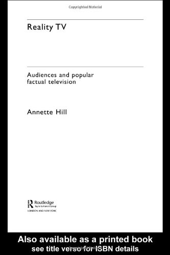 Reality TV Audiences and Popular Factual Television  2004 edition cover