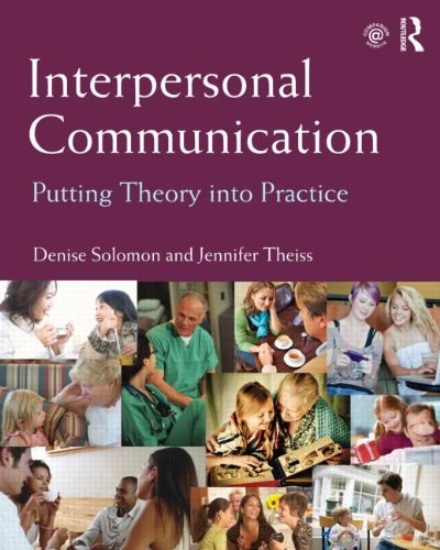 Interpersonal Communication Putting Theory into Practice  2013 edition cover