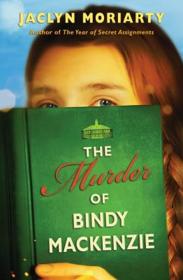 Murder of Bindy MacKenzie   2006 9780439740524 Front Cover