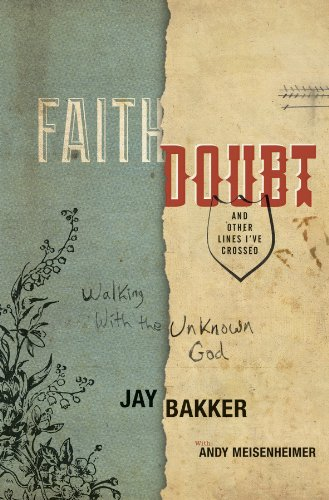 Faith, Doubt, and Other Lines I've Crossed Walking with the Unknown God  2013 edition cover