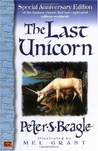 Last Unicorn  30th 1968 (Anniversary) 9780451450524 Front Cover