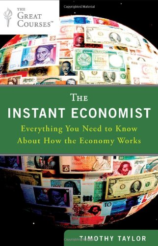 Instant Economist Everything You Need to Know about How the Economy Works  2012 9780452297524 Front Cover