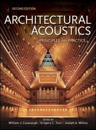 Architectural Acoustics Principles and Practice 2nd 2010 edition cover