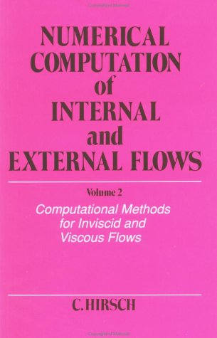 Numerical Computation of Internal and External Flows, Computational Methods for Inviscid and Viscous Flows Computational Methods for Inviscid and Viscous Flows  1990 edition cover