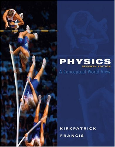 Physics A Conceptual World View 7th 2010 edition cover