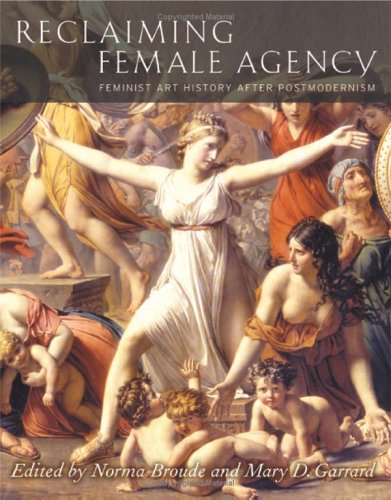 Reclaiming Female Agency Feminist Art History after Postmodernism  2005 edition cover