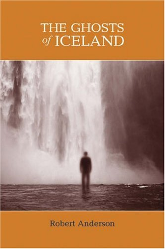 Ghosts of Iceland   2005 9780534610524 Front Cover