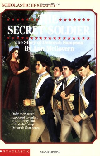 Secret Soldier The Story of Deborah Sampson N/A edition cover