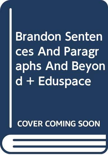 Brandon Sentences and Paragraphs and Beyond Fifth Edition Plus Eduspace 5th 2008 9780618985524 Front Cover