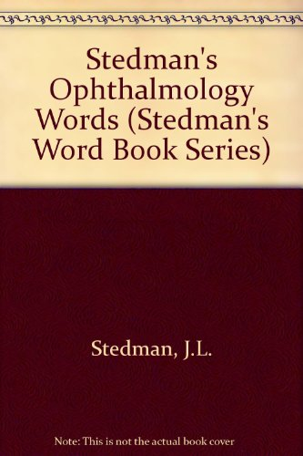 Stedman's Ophthalmology Words   1993 9780683079524 Front Cover