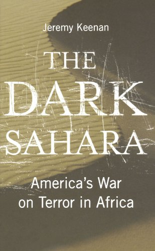 Dark Sahara America's War on Terror in Africa  2009 9780745324524 Front Cover