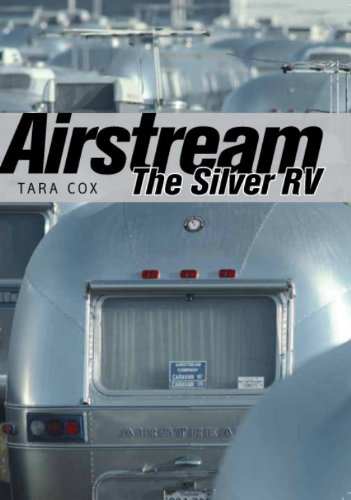 Airstream The Silver RV  2013 edition cover