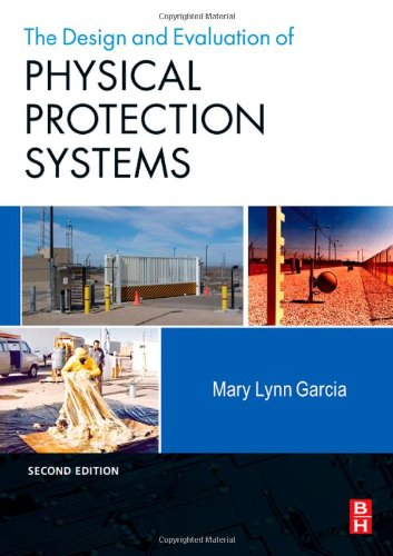Design and Evaluation of Physical Protection Systems  2nd 2007 edition cover