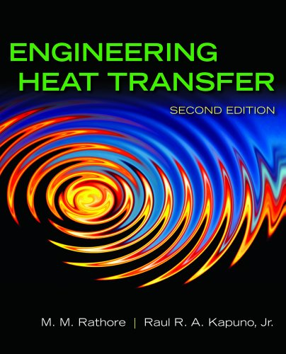 Engineering Heat Transfer  2nd 2011 (Revised) 9780763777524 Front Cover