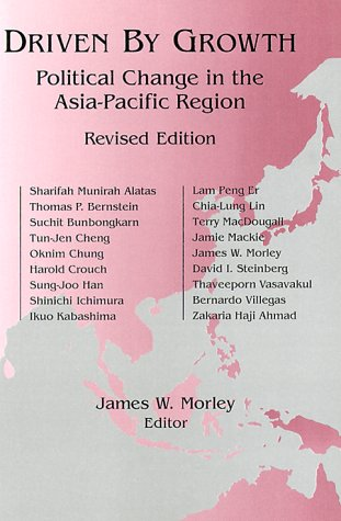 Driven by Growth Political Change in the Asia-Pacific Region 2nd 1999 (Revised) edition cover