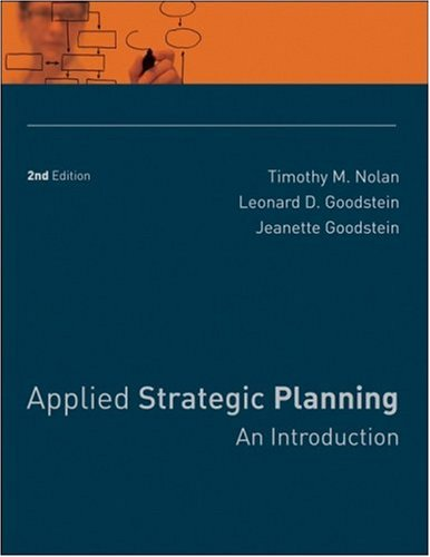 Applied Strategic Planning An Introduction 2nd 2008 9780787988524 Front Cover